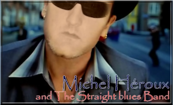 michel-heroux-and-the-straight-blues-band
